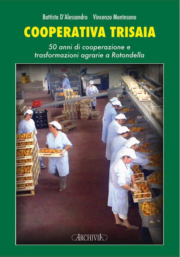 Cooperativa Trisaia, una monografia curata da D'alessandro e Montesano