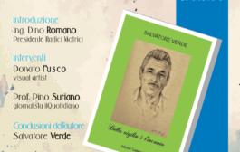 """Il libro di Salvatore Verde """"Della vigilia è l'incanto"""", presentazione  sabato 17 dicembre, alle ore 19, nell'ex cinema parrocchiale di Tursi"""