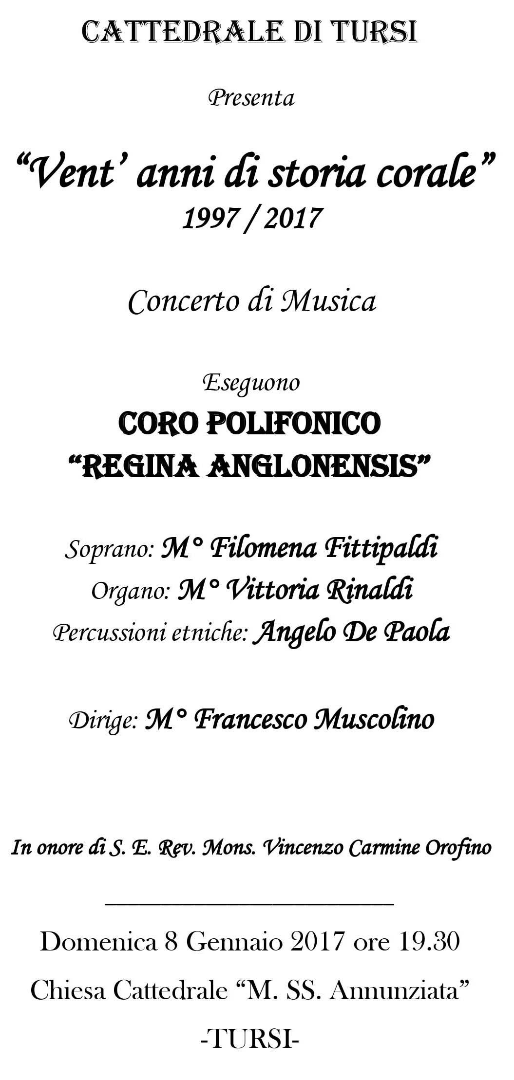 """ANNULLATO PER IL MALTEMPO - In cattedrale, domenica 8 gennaio, alle ore 19, il concerto """"Vent'anni di storia locale 1997/2017"""" della Corale polifonica """"Regina Anglonensis"""""""