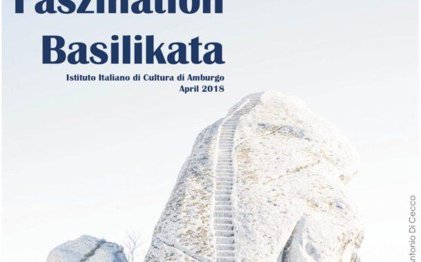 """Ad Amburgo (Germania) """"Faszination Basilikata Aprile 2018"""", un mese di conferenze, esposizioni, film e presentazioni alla scoperta della Basilicata, organizzato dall'Istituto Italiano di Cultura"""