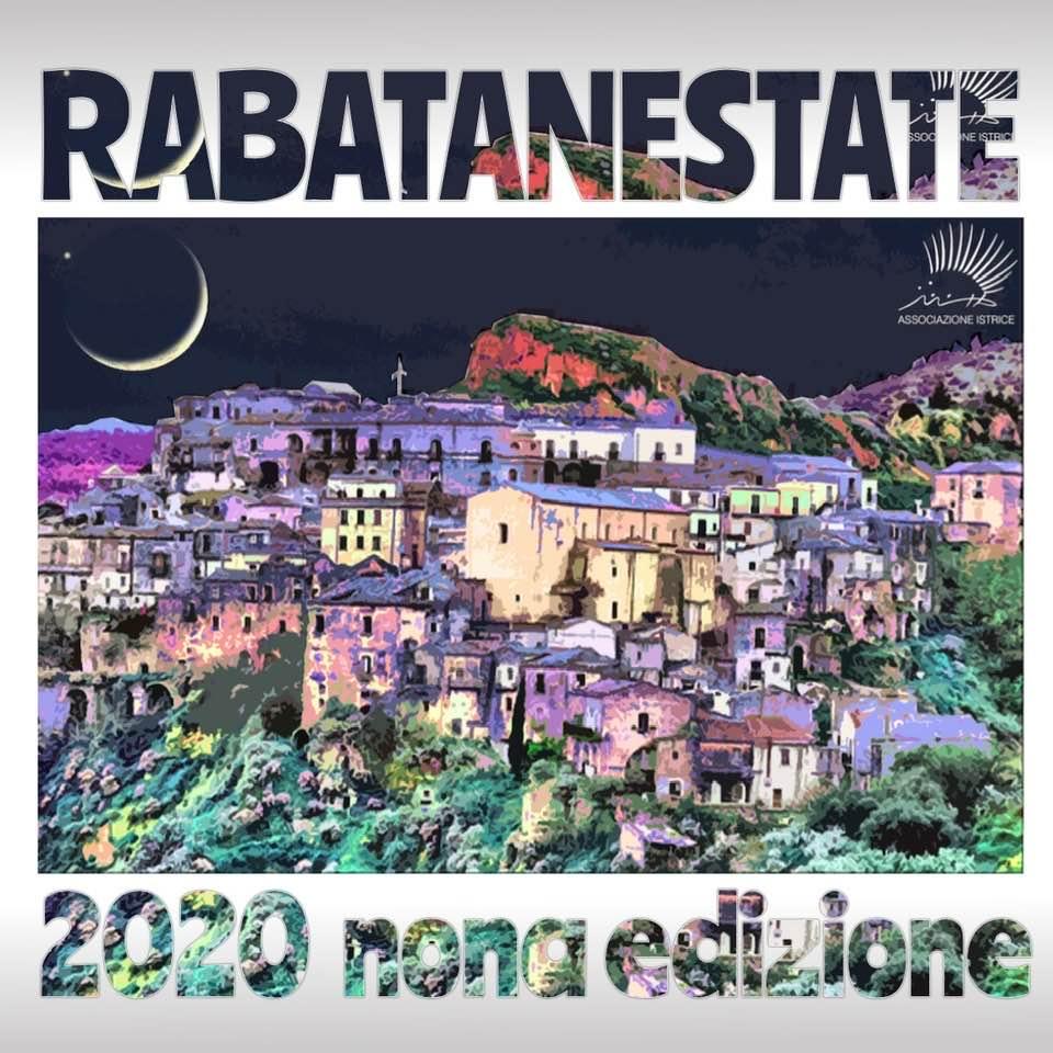 RABATANESTATE 2020 IX edizione - Lunedì 3 agosto, dalle ore 17, nell'antico borgo